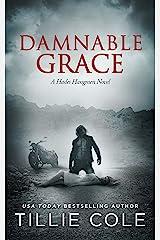 Damnable Grace (Hades Hangmen Book 5) Kindle Edition