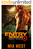 Entry Shock (Rogue Rescue Book 3)