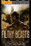 Filthy Beasts: A Dark Reverse Harem Romance