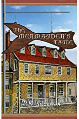 The Mermayden's Tayle (The Magic Triangle - Book 5 of the Trilogy) Kindle Edition