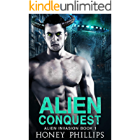 Alien Conquest: A SciFi Alien Romance (Alien Invasion Book 1)