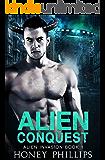 Alien Conquest: A SciFi Alien Romance (Alien Invasion Book 1)