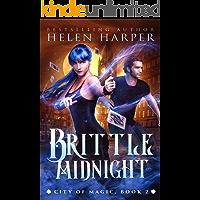 Brittle Midnight (City of Magic Book 2)