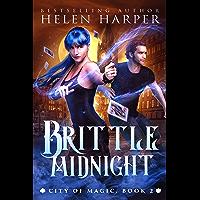Brittle Midnight (City of Magic Book 2) (English Edition)