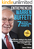"Entrepreneur: Warren Buffett: 7 Ultimate Financial Habits (Free ""5 Life-Changing Habits You Can Begin Today"" Inside Book 1) (English Edition)"