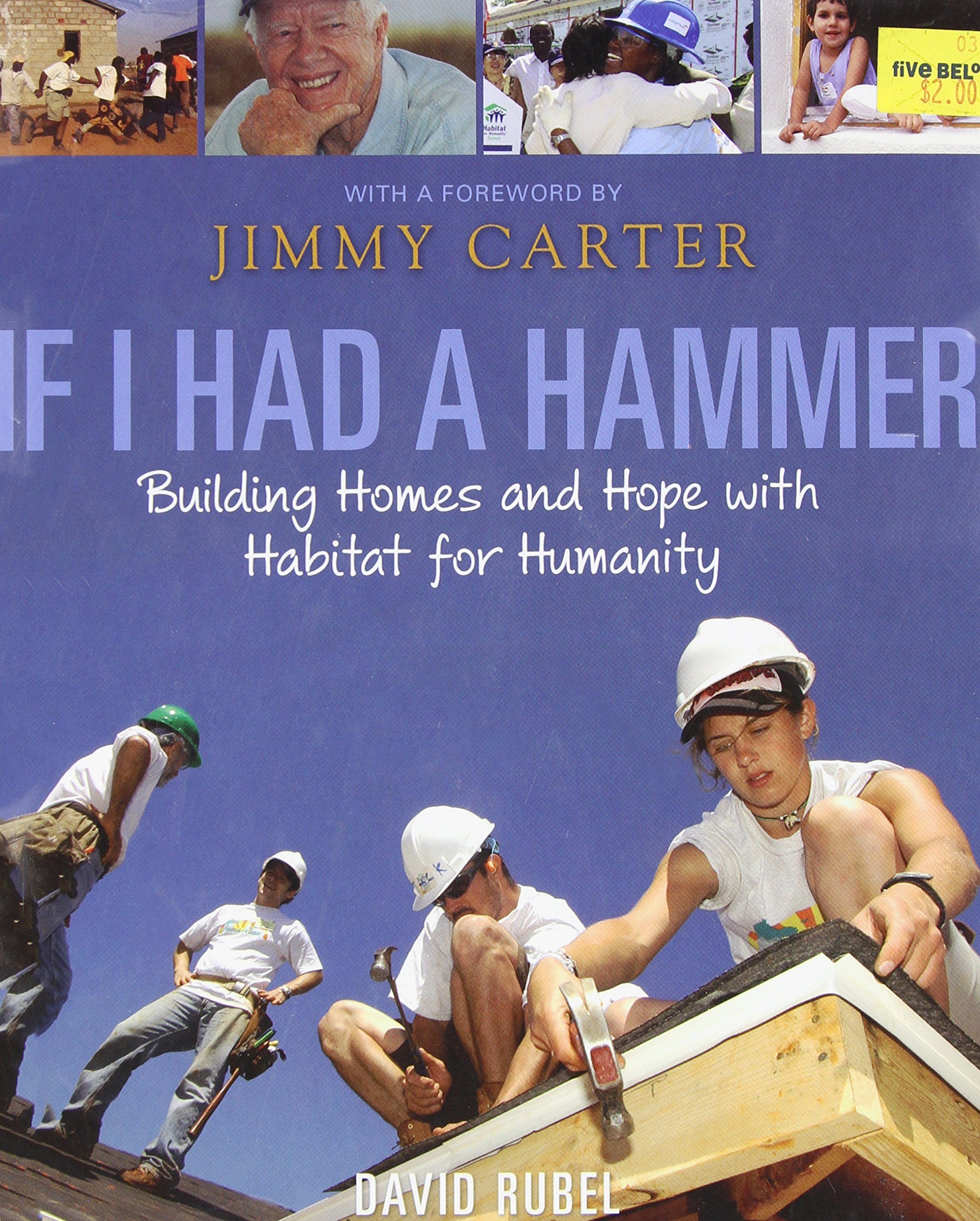 If I Had a Hammer: Building Homes and Hope with Habitat for Humanity pdf