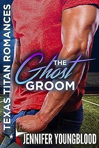 The Ghost Groom (Texas Titan Romances)