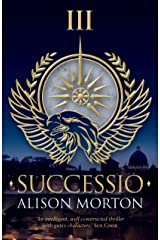 SUCCESSIO (Roma Nova Thriller Series Book 3) Kindle Edition