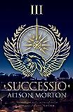 SUCCESSIO (Roma Nova Thriller Series Book 3)