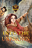 Into the Unknown (Below the Earth Book 1)