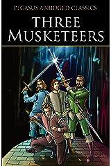Three Musketeers (Pegasus Abridged Classics Seri) Paperback