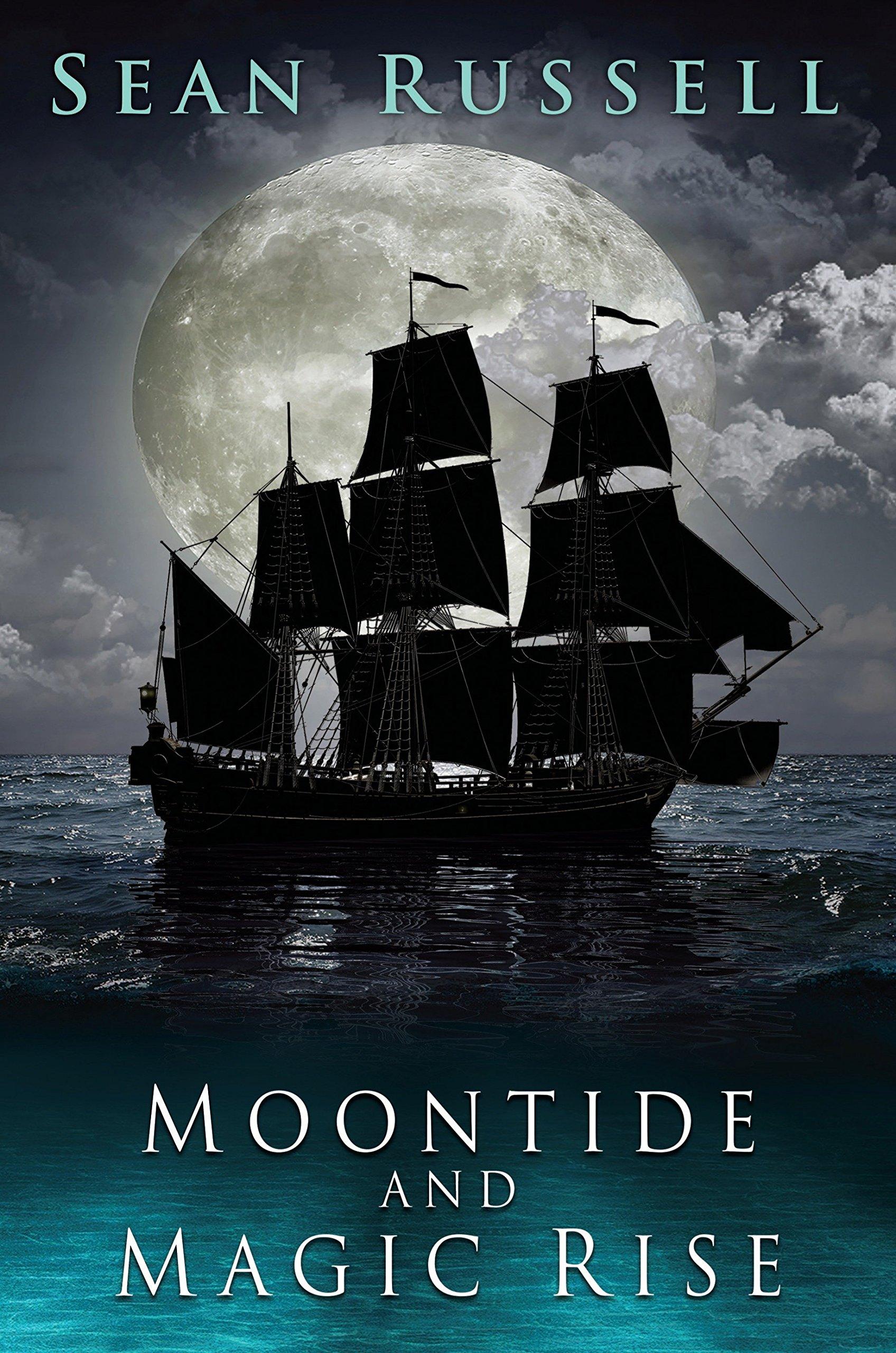 Moontide and Magic Rise (Moontide Magic Rise)  Sean Russell ... 99935c19daf