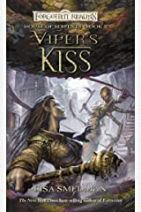 Viper's Kiss: House of Serpents, Book II Kindle Edition