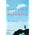 The Captain's Daughter: A Novel