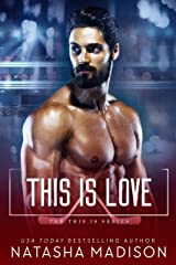 This Is Love (This Is Series 3) Kindle Edition