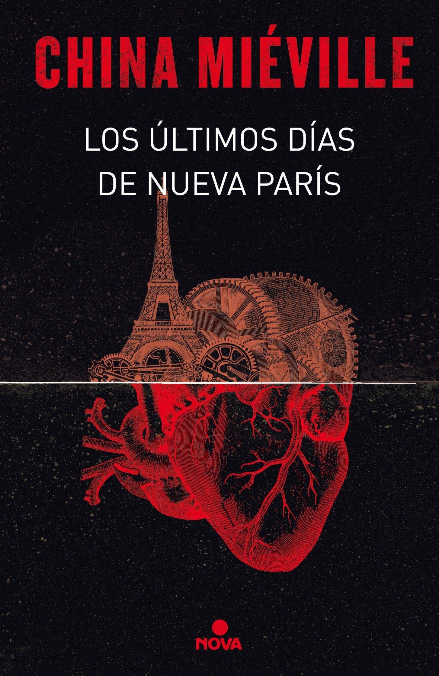 Los Ultimos Dias De Nueva Paris (spanish Edition): China Mieville:  9788466660860: Amazon: Books