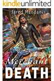 Merchant of Death: A LitRPG Adventure Series (Eternal War Online Book 1)