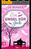 Ein Engel für Jule: Liebesroman