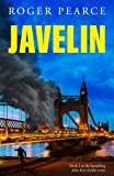 Javelin - Book 3 in the John Kerr thriller series