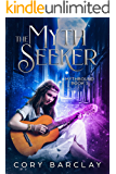 The Myth Seeker (Mythbound Book 1)