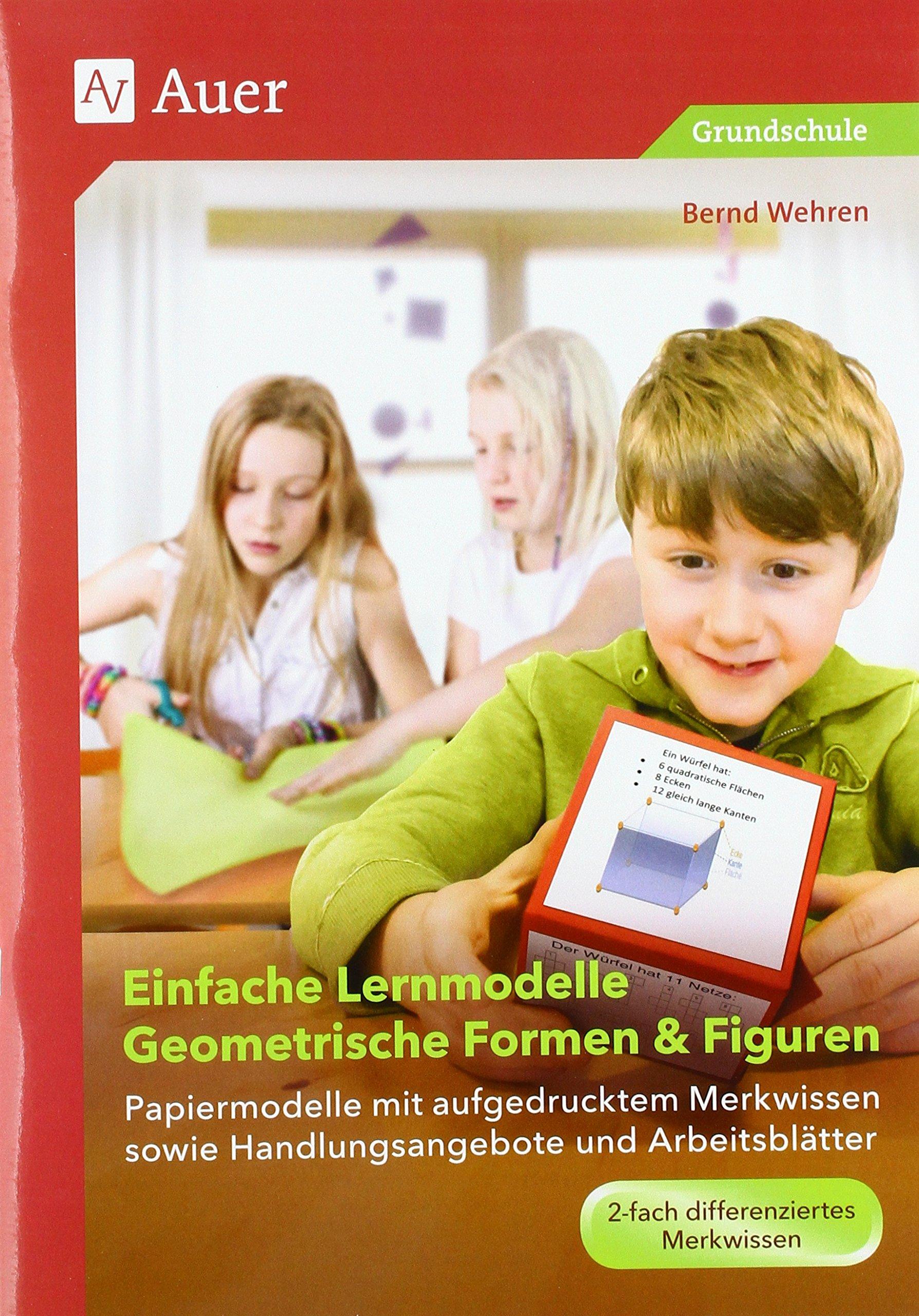 Einfache Lernmodelle Geometrische Formen & Figuren: Papiermodelle ...