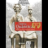 Teoria quântica: estudos históricos e implicações culturais