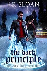 The Dark Principle (The Dark Choir Book 5) Kindle Edition