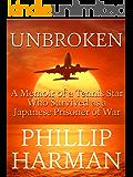 Unbroken: A Memoir of a Tennis Star Who Survived as a Japanese Prisoner of War