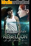 Rebellion (Alien Attachments Book 2)