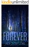 Forever: a gripping tale of supernatural suspense