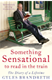 Something Sensational to Read in the Train: The Diary of a Lifetime