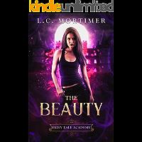 The Beauty (Fairy Tale Academy Book 1)