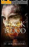 Black Blood (Quentin Black: Shadow Wars #1.5): Quentin Black World