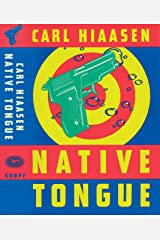 Native Tongue (Skink Book 2) Kindle Edition