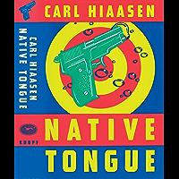 Native Tongue (Skink Book 2)