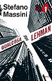 Qualcosa sui Lehman