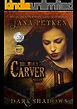Dark Shadows (The Mercy Carver Series Book 1)
