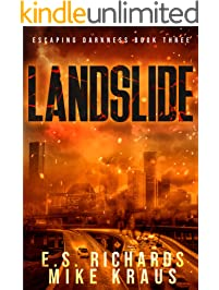 Landslide - Escaping Darkness Book 3: (A Post-Apocalyptic Survival Thriller Series)