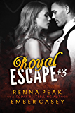 Royal Escape #3