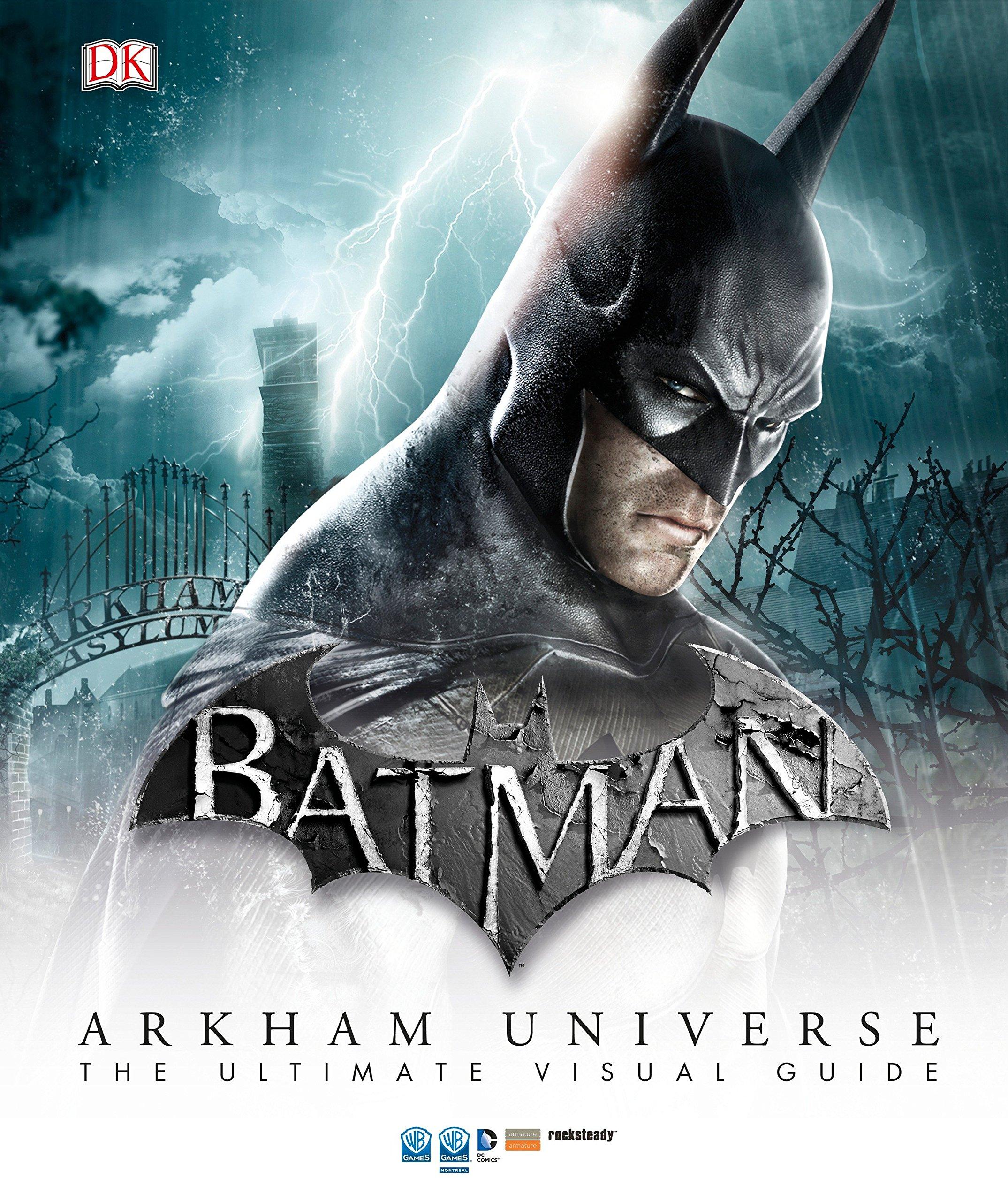 Read Online Batman: Arkham Universe: The Ultimate Visual Guide pdf