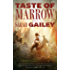 Taste of Marrow (Kindle Single) (River of Teeth Book 2)