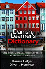 Danish Learner's Dictionary: 1001 Danish Words in Frequency Order with Example Sentences Kindle Edition