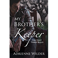 My Brother's Keeper (Book One): The First Three Rules (English Edition)