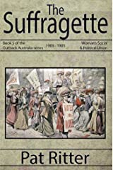 The Suffragette Kindle Edition