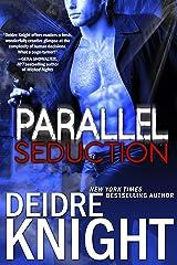 Parallel Seduction: Alien Alpha Shifter PNR Romance (Parallel Series Book 3) (The Parallel Series) Kindle Edition