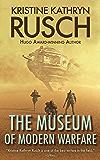 The Museum of Modern Warfare