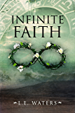 Infinite Faith (Infinite Series Book 4)
