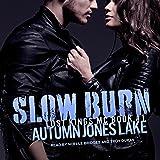 Slow Burn: Lost Kings MC series, Book 1