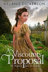 A Viscount's Proposal (The Regency Spies of London Book 2) Kindle Edition