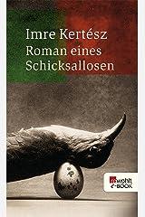 Roman eines Schicksallosen (German Edition) Kindle Edition